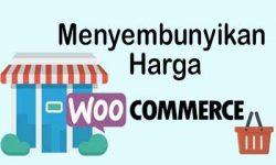 Cara menyembunyikan harga pada woocommerce
